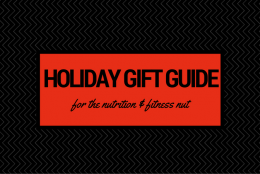 Holiday Gift Guide for the Nutrition & Fitness Nut
