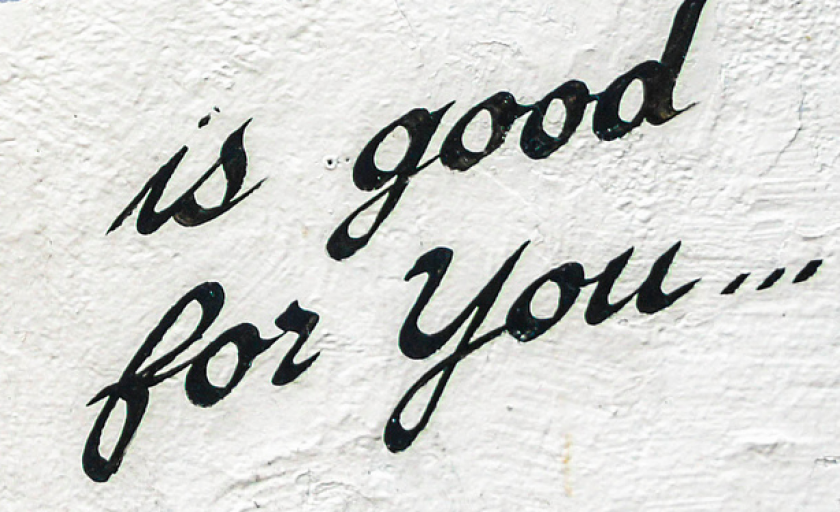It's Good For You