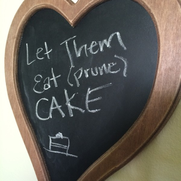 Let them eat prune cake
