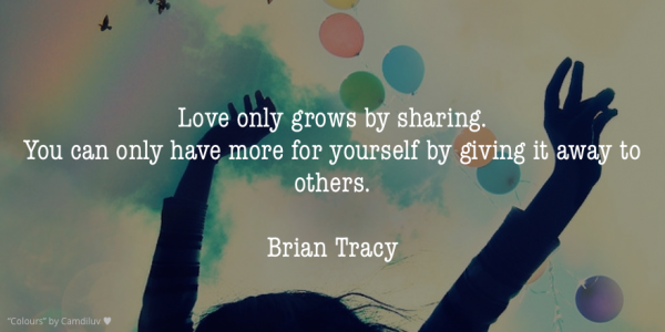 Love only grows by sharing