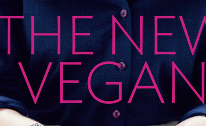 The New Vegan: Recipe, Review and Interview with Áine Carlin