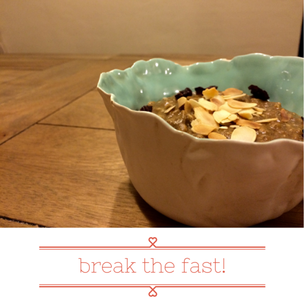 break the fast!
